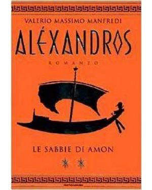 MONDADORI A.  alexandros le sabbie di amon