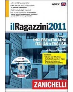 ZANICHELLI EDITORE  dizionario inglese italiano ragazzini 2011 c/cd