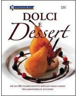 DIX EDITORE  dolci e dessert