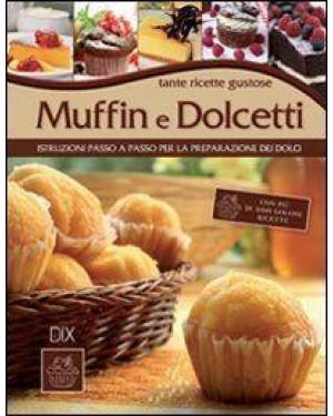 DIX EDITORE  libro muffin e dolcetti
