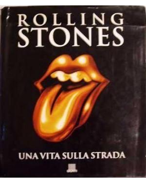 GIUNTI  rolling stones una vita sulla strada
