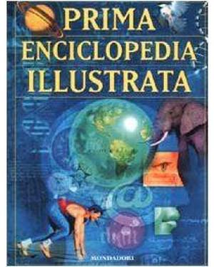 MONDADORI A.  prima enciclopedia illustrata